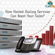 How Hosted Dialing Services Will Boost Your Sales