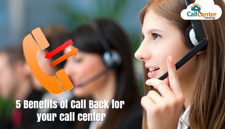 5 Benefits of Call Back for Your Call Center