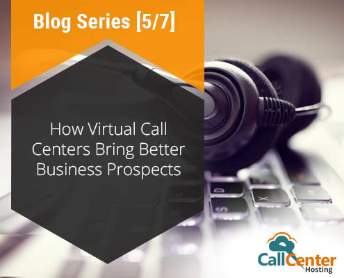 Virtual Call Centers Bring Better Business Prospects