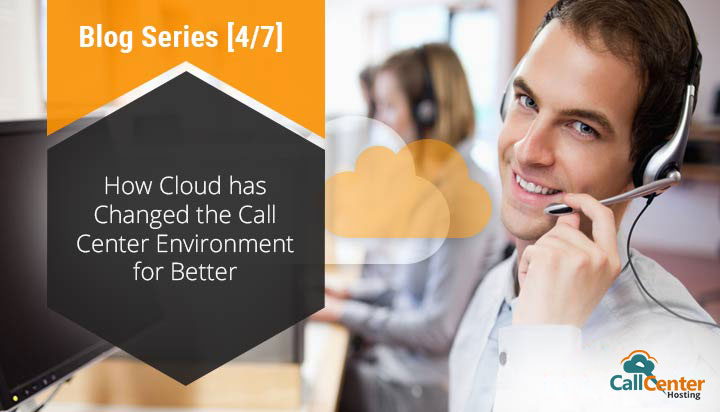 Cloud is Reshaping the Call Center Environment