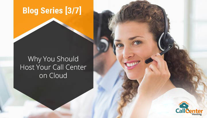 Opt for a Cloud Hosted Call Center