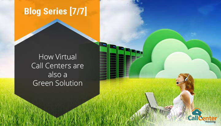 Virtual Call Centers are a Green Solution