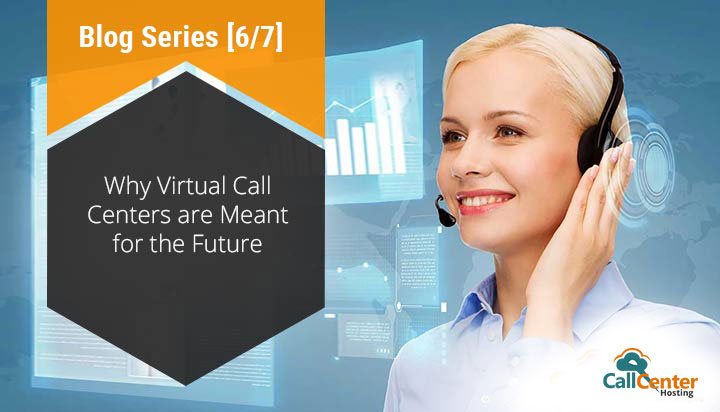 Virtual Call Center for the Future