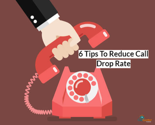 6 Tips To Reduce Call Drop Rates