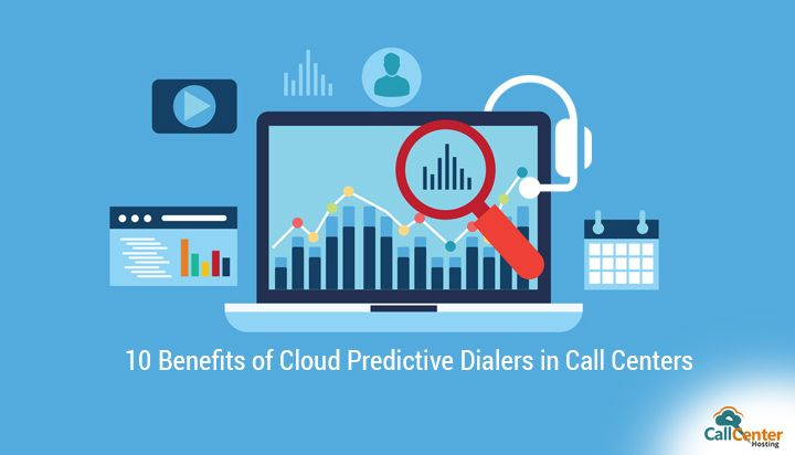 Benefits of Cloud Predicitve Dialer