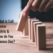 How To Choose Call Center Metric
