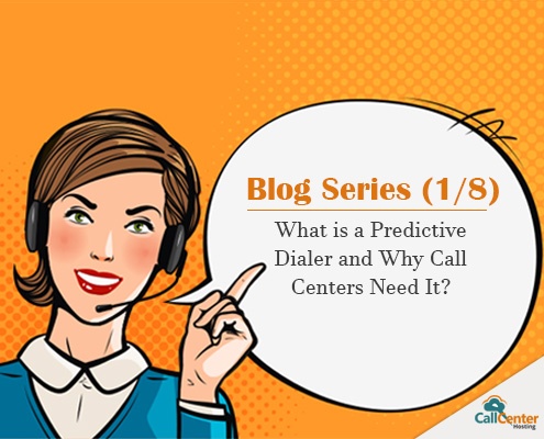 What is Predictive Dialer and Why Call Centers Need It?