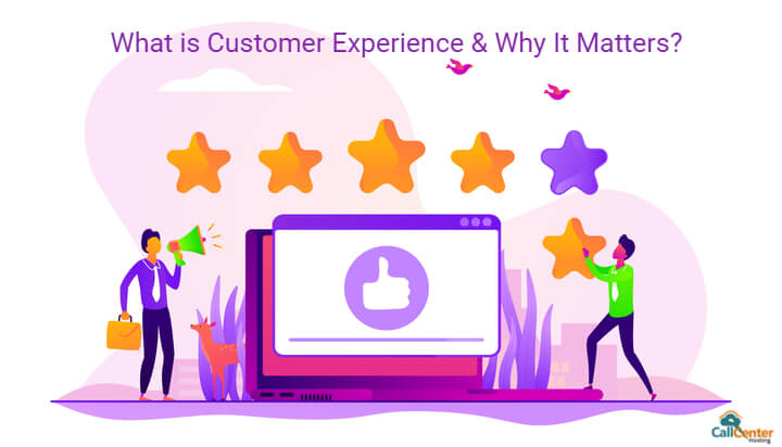 What Is Customer Experience & Why It Matters