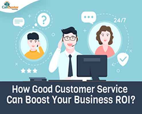 How Good Customer Service Can Boost Your Business ROI