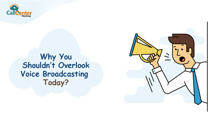 Why Shouldn't overlook Voice Broadcasting
