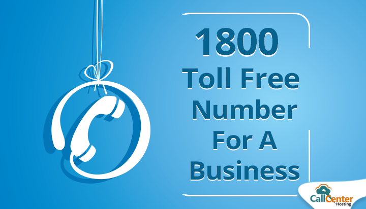 A Brief History And Benefits Of 1800 Toll Free Number For A Business