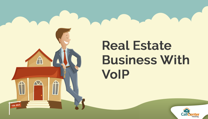 Benefits of VoIP For Your Real Estate Business