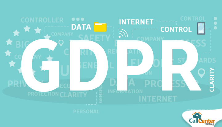 What Is GDPR And How Does It Affect Call Centers?