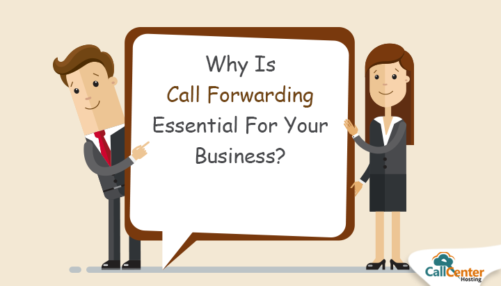 Why Is Call Forwarding Essential For Your Business?
