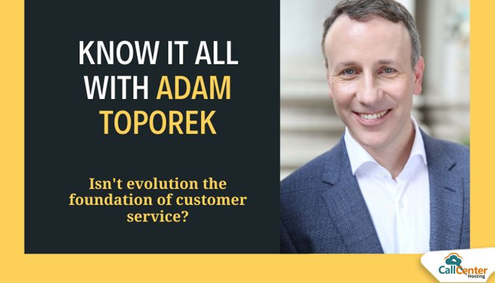 Expert Opinion: Adam Toporek Talks About Evolution and Tech in Customer Service