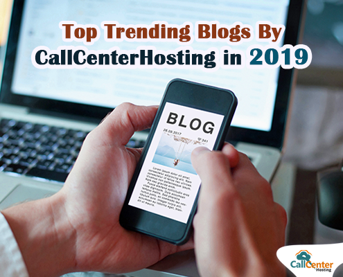 Trending Blogs By CallCenterHosting in 2019