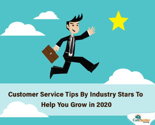 Customer Service Tips By Industry Stars To Help You Grow in 2020