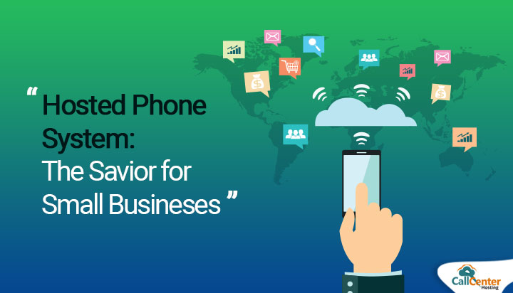 Hosted Phone System: The Savior for Small Businesses