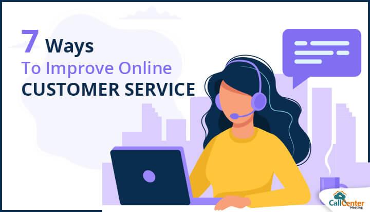 7 Ways To Improve Online Customer Service