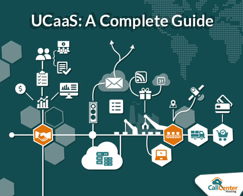 All You Need to Know About UCaaS | CallCenterHosting Blog