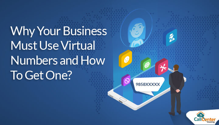 Why Businesses Must Use Virtual Number?