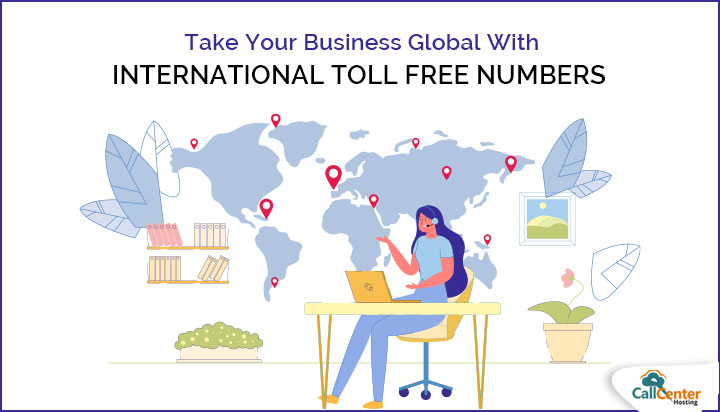 Things Every Entrepreneur Need To Know About International Toll Free Number