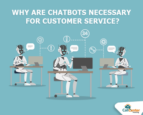 Why Chatbots for Customer Service