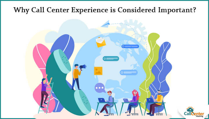 Call Center Experience is Considered Important?