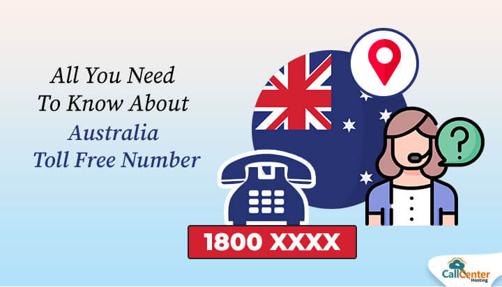 Everything You Need To Know About Australia Toll Free Number