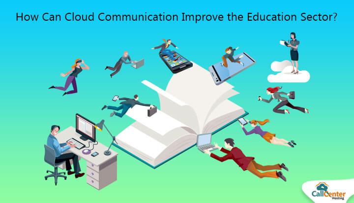 How Cloud Communication Improve Education Sector?