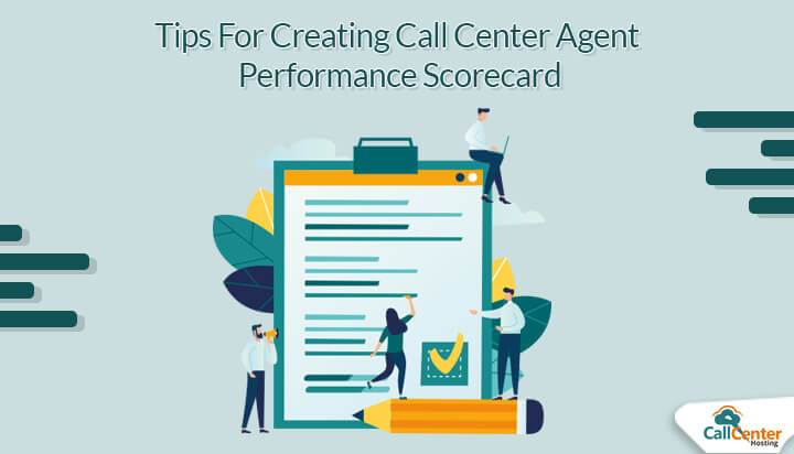 Tips To Create Call Center Agents Performance Scorecard