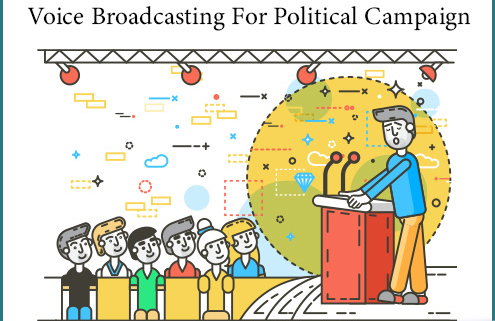 Ways To Use Voice Broadcasting For Political Campaign