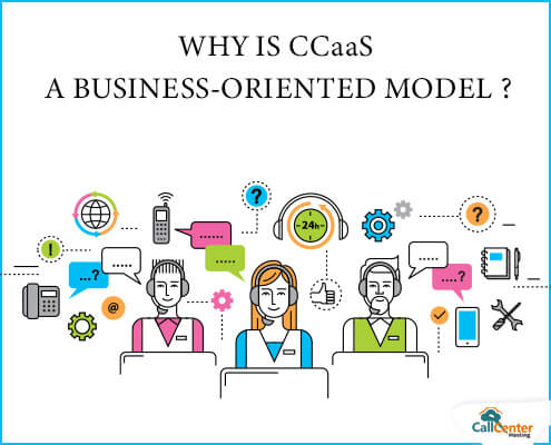 Why CCaaS For Business Model?