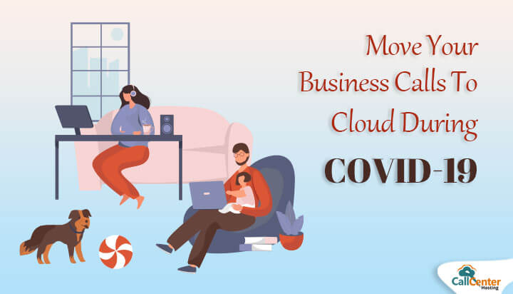 Move Business Calls Over Cloud During COVID-19