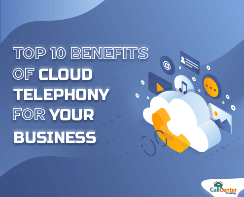 Top 10 Cloud Telephony Benefits