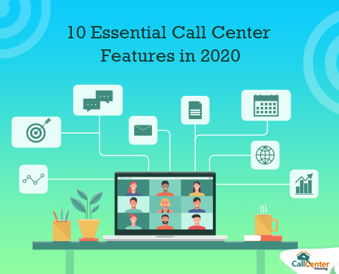 Must-Have Call Center Features in 2020