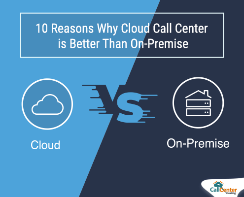 Why Cloud Call Center is Better Than On-Premise
