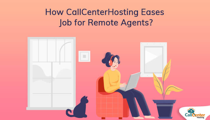 CallCenterHosting Helps To Ease Work From Home