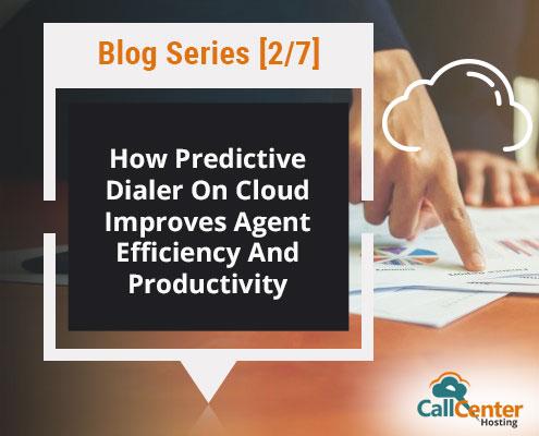 predictive dialer improving agent efficiency