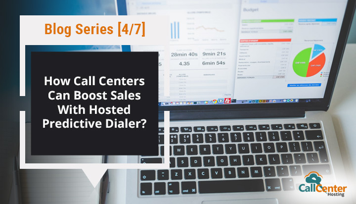 Boost Sales With Hosted Predictive Dialer
